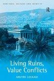 Living Ruins, Value Conflicts (eBook, ePUB)