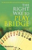 Right Way to Play Bridge (eBook, ePUB)
