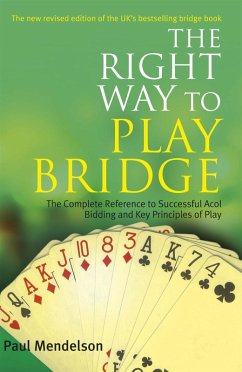 Right Way to Play Bridge (eBook, ePUB) - Mendelson, Paul