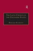 The Latin Church in the Crusader States (eBook, ePUB)