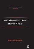 Two Orientations Toward Human Nature (eBook, ePUB)