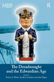 The Dreadnought and the Edwardian Age (eBook, ePUB)