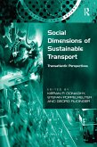 Social Dimensions of Sustainable Transport (eBook, ePUB)