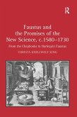 Faustus and the Promises of the New Science, c. 1580-1730 (eBook, ePUB)