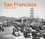San Francisco Then and Now(r): Compact Edition