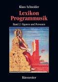 Lexikon Programmusik / Lexikon Programmusik, Band 2 (eBook, PDF)