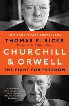 Churchill and Orwell - Ricks, Thomas E.