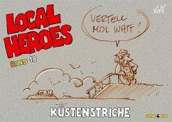 Local Heroes 18 - Schmidt, Kim