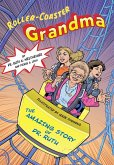 Roller Coaster Grandma!: The Amazing Story of Dr. Ruth