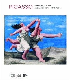 Pablo Picasso: Between Cubism and Neoclassicism: 1915-1925 - Berggruen, Olivier