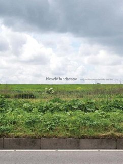 Bicycle Landscape: Why the Netherlands Looks Li...