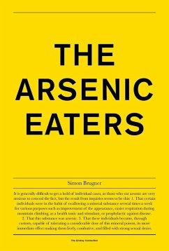Simon Brugner: The Arsenic Eaters