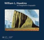 William L. Hawkins: An Imaginative Geography