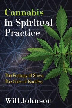 Cannabis in Spiritual Practice: The Ecstasy of ...