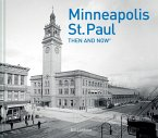 Minneapolis-St. Paul Then and Now(r)