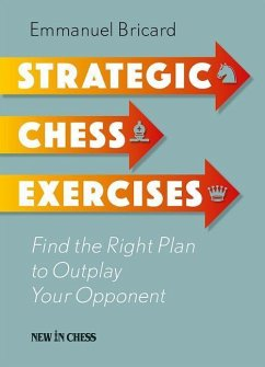 Strategic Chess Exercises: Find the Right Way t...