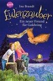 Ein neuer Freund für Goldwing / Eulenzauber Bd.8