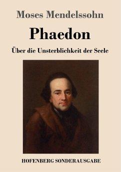 Phaedon oder über die Unsterblichkeit der Seele