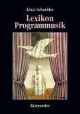 Lexikon Programmusik / Lexikon Programmusik, Band 1 (eBook, PDF)