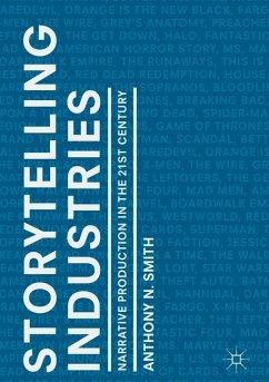 Storytelling Industries - Smith, Anthony N.