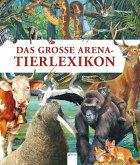 Das große Arena-Tierlexikon