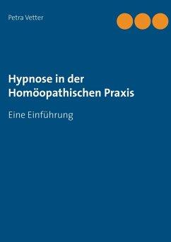 Hypnose in der Homöopathischen Praxis (eBook, ePUB)