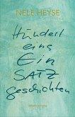 Hunderteins EinSatzgeschichten (eBook, ePUB)