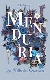 Der Wille der Gezeiten / Menduria Bd.4 (eBook, ePUB)