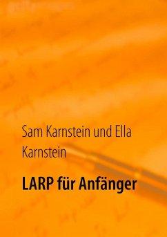 LARP für Anfänger (eBook, ePUB)