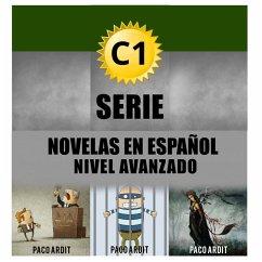 C1 Bundle - Spanish Novels for Advanced Learner...