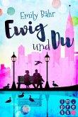 Ewig und du (eBook, ePUB)