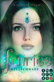 Opalschwarz / Fairies Bd.4 (eBook, ePUB)