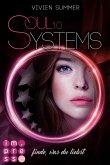 Finde, was du liebst / SoulSystems Bd.1 (eBook, ePUB)