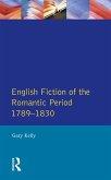 English Fiction of the Romantic Period 1789-1830 (eBook, ePUB)