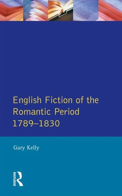 English Fiction of the Romantic Period 1789-1830 (eBook, ePUB) - Kelly, Gary