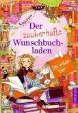 Die wilden Vier / Der zauberhafte Wunschbuchladen Bd.4