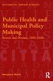 Public Health and Municipal Policy Making (eBook, ePUB)