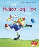 MAXI Helma legt los