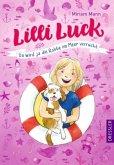 Da wird ja die Robbe im Meer verrückt / Lilli Luck Bd.2