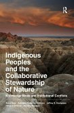 Indigenous Peoples and the Collaborative Stewardship of Nature (eBook, ePUB)