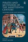 Pirates and Mutineers of the Nineteenth Century (eBook, ePUB)
