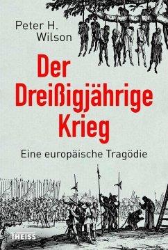 Der Dreißigjährige Krieg (eBook, PDF) - Wilson, Peter H.