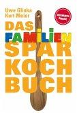 Das Familien-Sparkochbuch