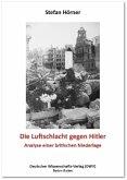 Die Luftschlacht gegen Hitler