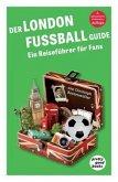 Der LONDON FUSSBALL Guide
