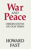 War and Peace: Observations on Our Times (eBook, ePUB)