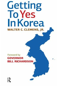 Getting to Yes in Korea (eBook, ePUB) - Clemens Jr, Walter C.