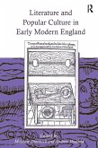 Literature and Popular Culture in Early Modern England (eBook, PDF)
