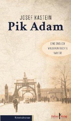 Pik Adam - Kastein, Josef