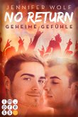 Geheime Gefühle / No Return Bd.1